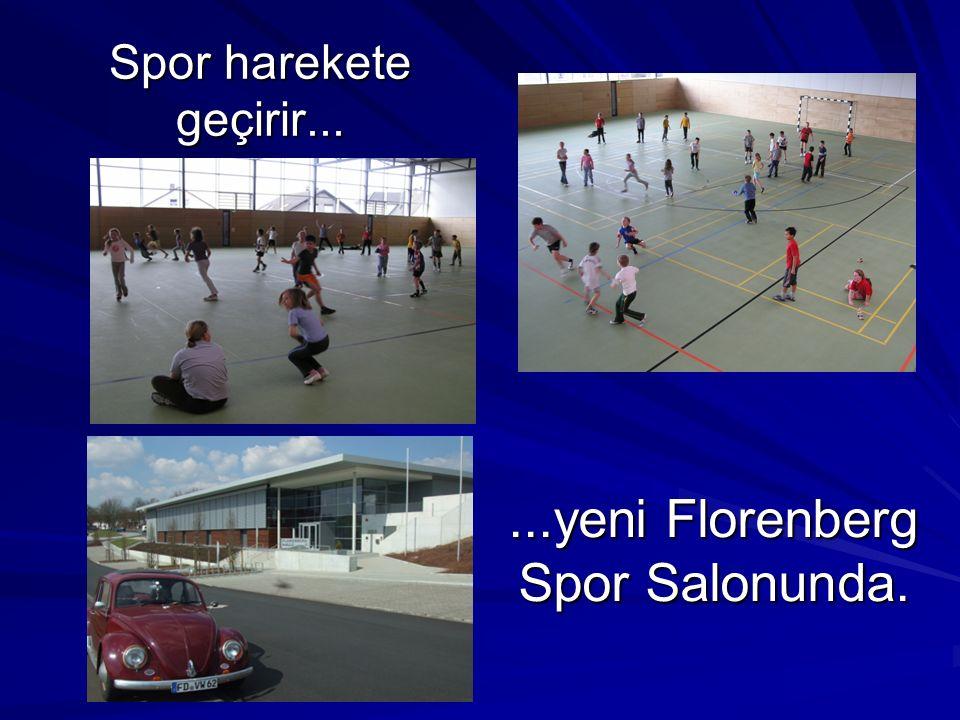 ...yeni Florenberg Spor Salonunda.
