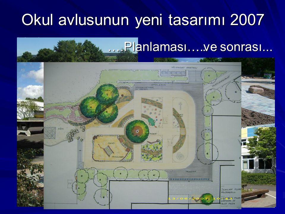 Okul avlusunun yeni tasarımı 2007