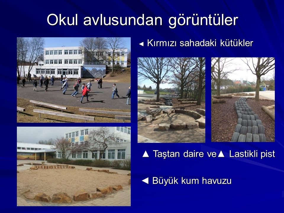Okul avlusundan görüntüler