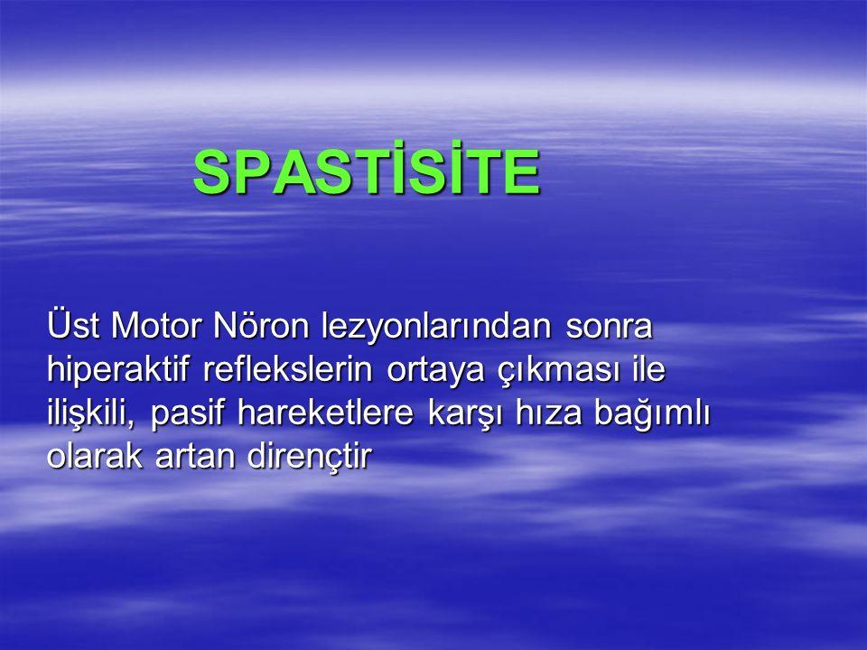 SPASTİSİTE