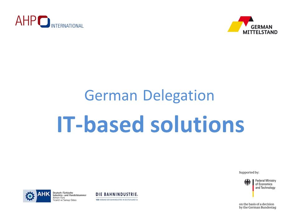 German Delegation IT-based solutions
