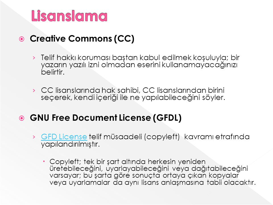 Lisanslama Creative Commons (CC) GNU Free Document License (GFDL)