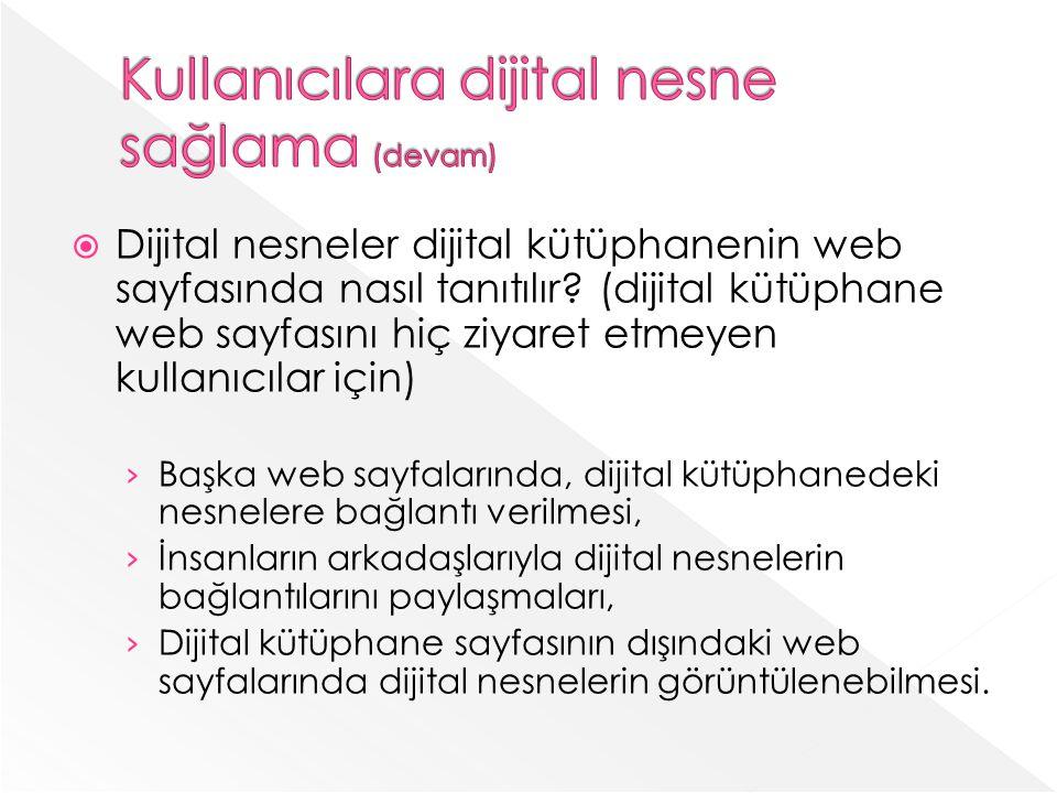 Kullanıcılara dijital nesne sağlama (devam)