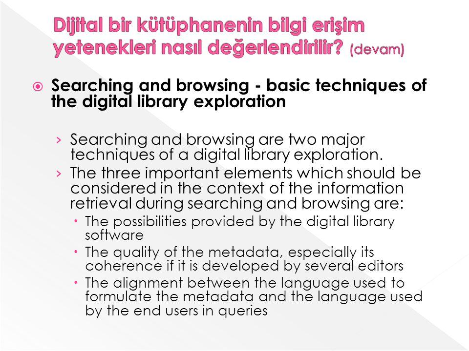 Dijital bir kütüphanenin bilgi erişim yetenekleri nasıl değerlendirilir (devam)