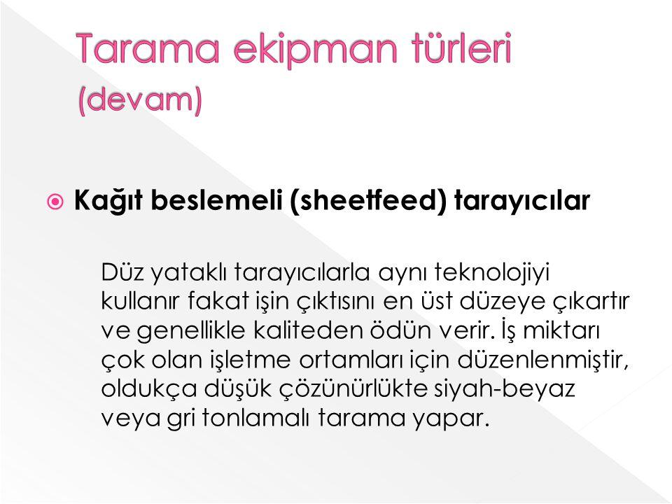 Tarama ekipman türleri (devam)