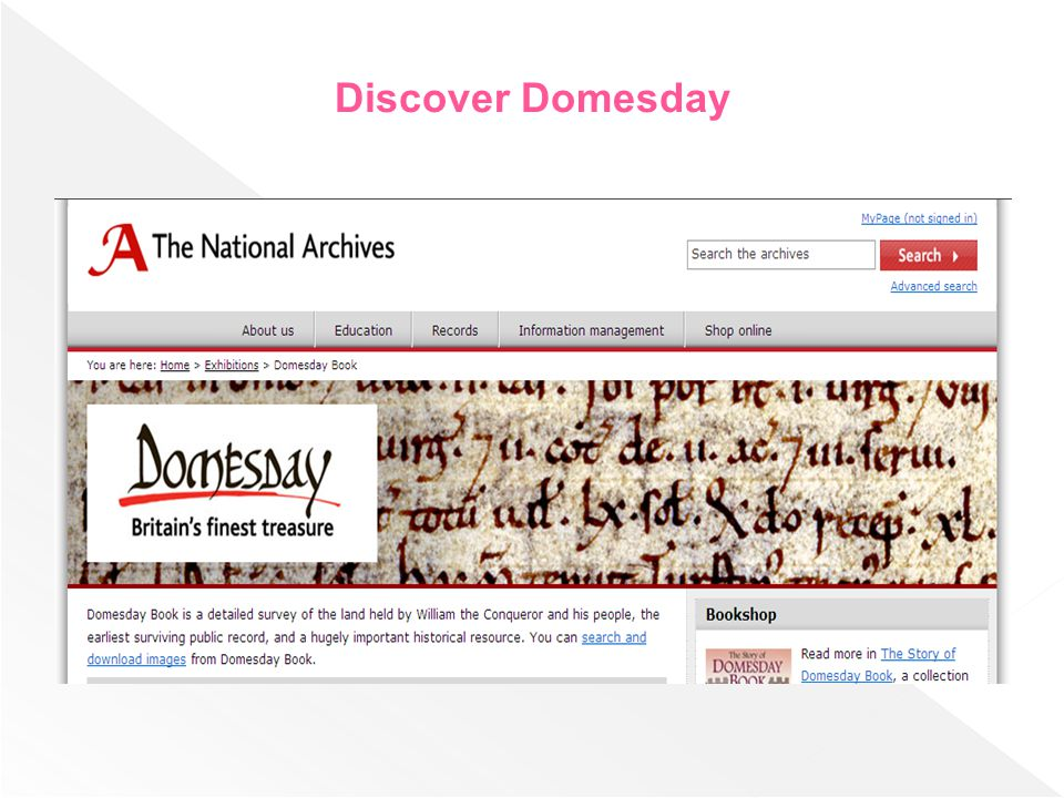 Discover Domesday Discover Domesday İngiliz Milli Arşivi nin bir projesidir.