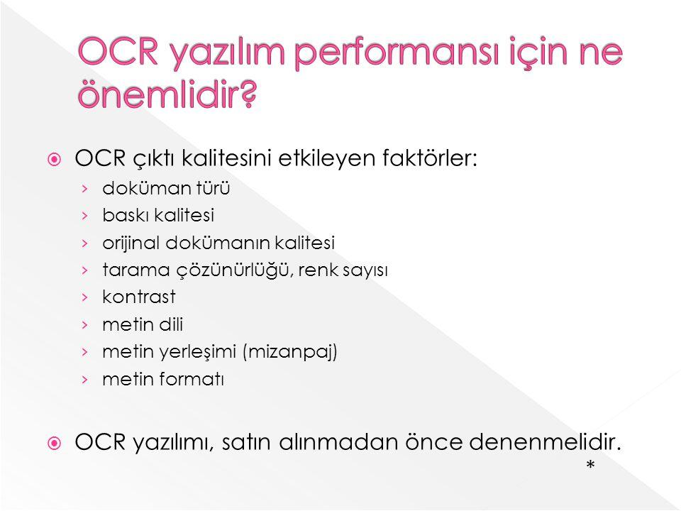OCR yazılım performansı için ne önemlidir