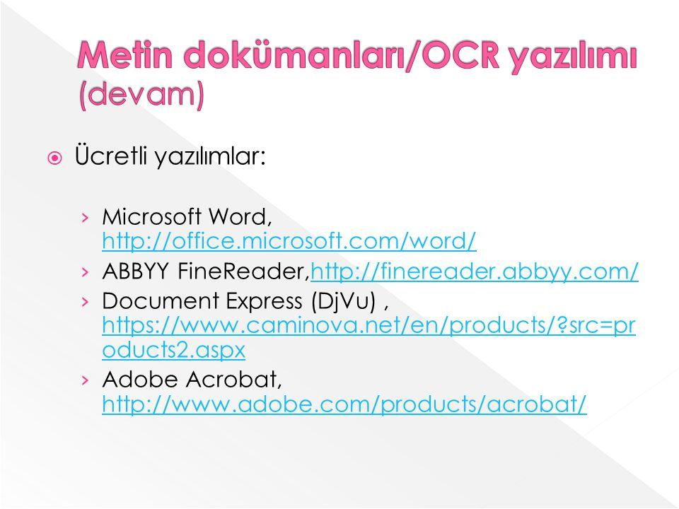 Metin dokümanları/OCR yazılımı (devam)