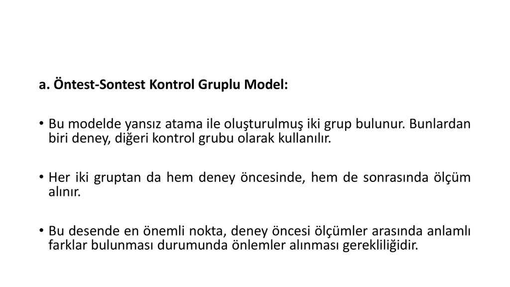 a. Öntest-Sontest Kontrol Gruplu Model: