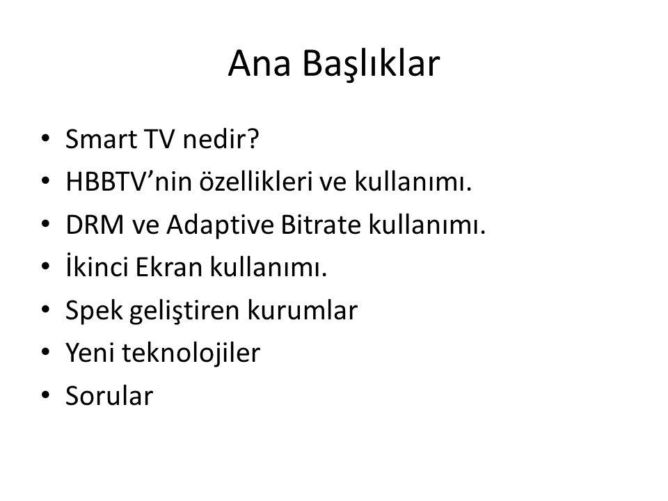 Ana Başlıklar Smart TV nedir HBBTV'nin özellikleri ve kullanımı.