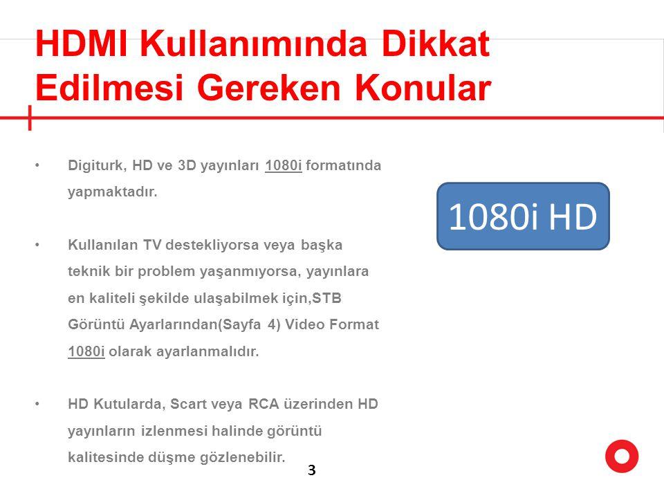 1080i HD HDMI Kullanımında Dikkat Edilmesi Gereken Konular 3