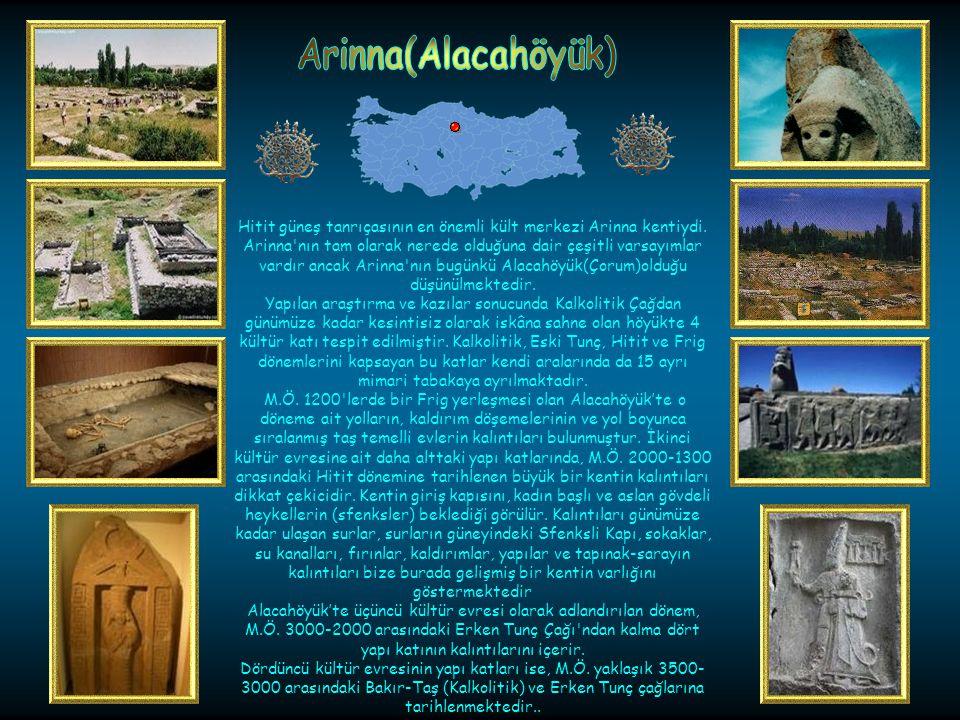 Arinna(Alacahöyük)