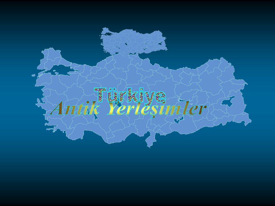 Türkiye Antik Yerleşimler