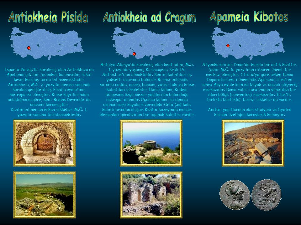 Antiokheia Pisida Antiokheia ad Cragum Apameia Kibotos