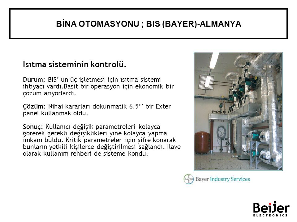 BİNA OTOMASYONU ; BIS (BAYER)-ALMANYA