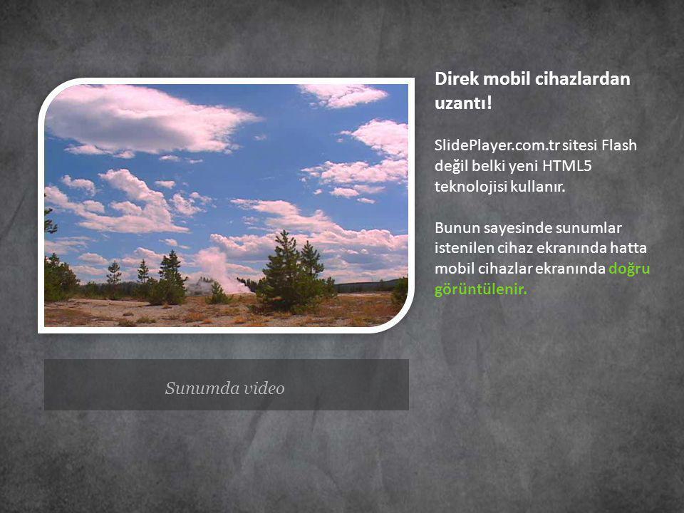 Direk mobil cihazlardan uzantı. SlidePlayer. com