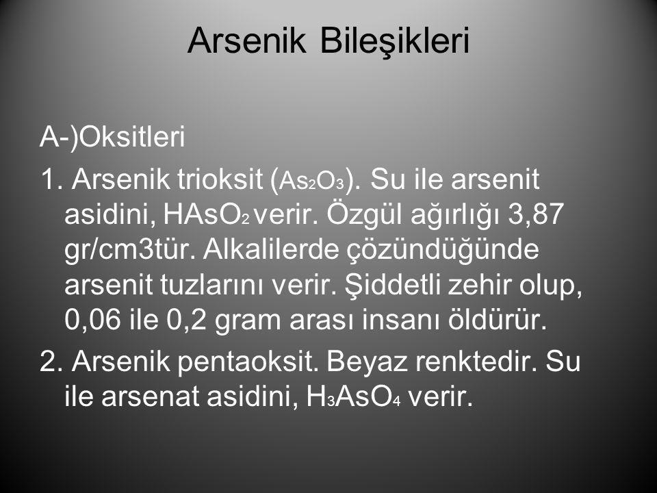 Arsenik Bileşikleri A-)Oksitleri