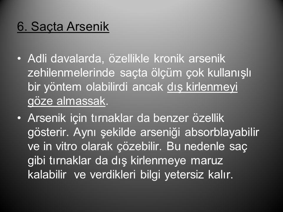 6. Saçta Arsenik