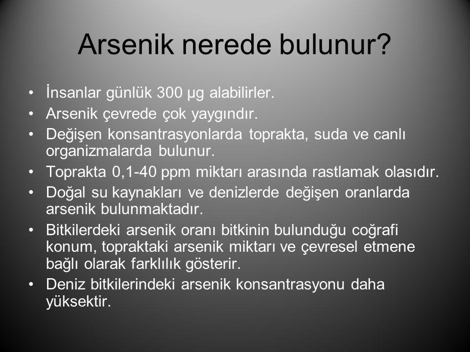 Arsenik nerede bulunur