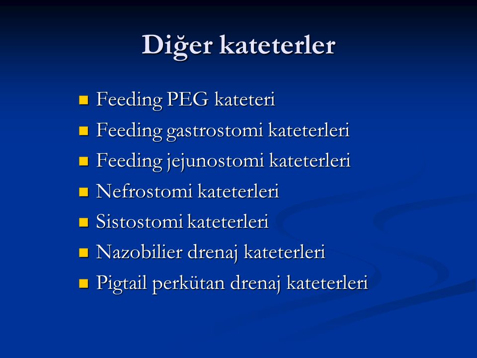 Diğer kateterler Feeding PEG kateteri Feeding gastrostomi kateterleri