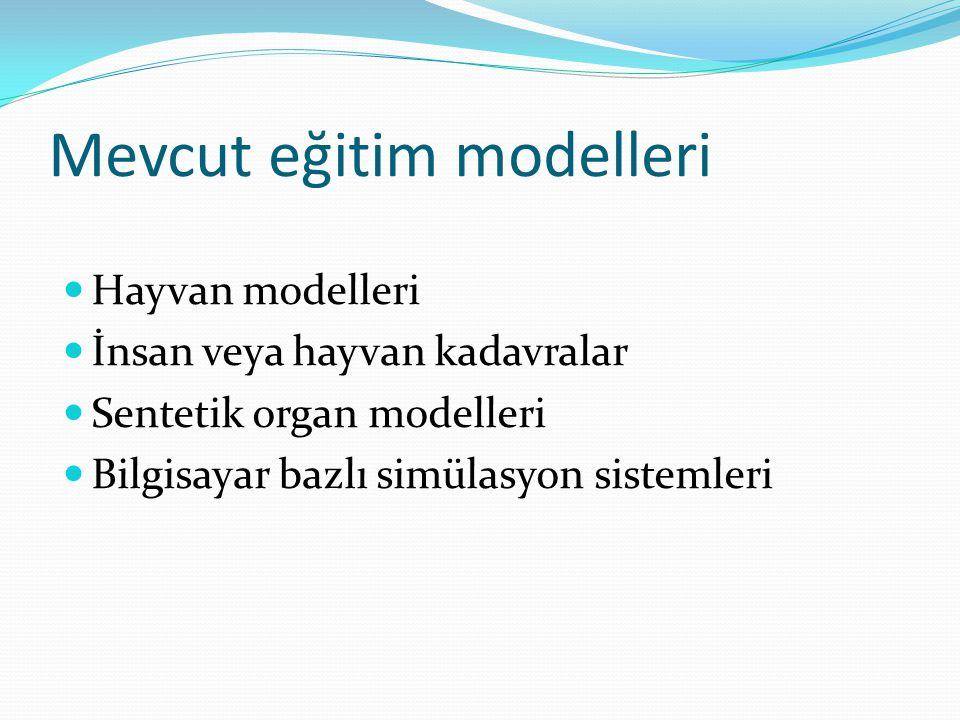 Mevcut eğitim modelleri