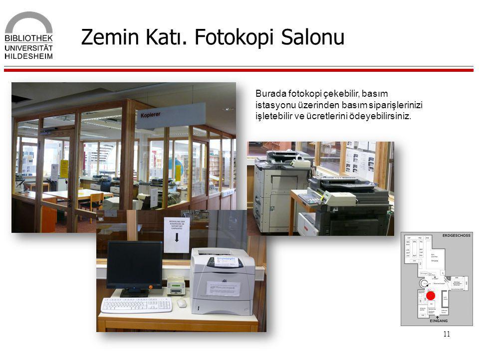 Zemin Katı. Fotokopi Salonu