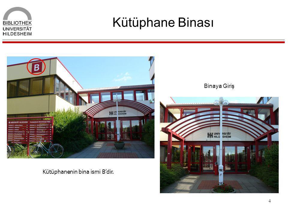 Kütüphanenin bina ismi B'dir.