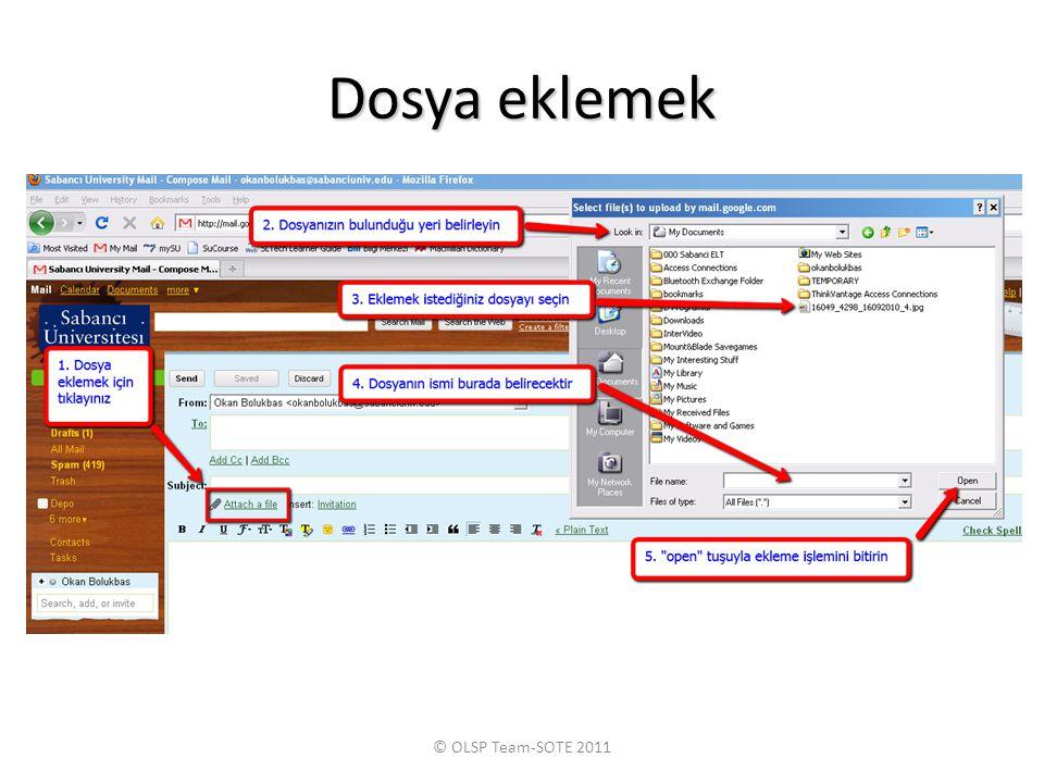 Dosya eklemek © OLSP Team-SOTE 2011