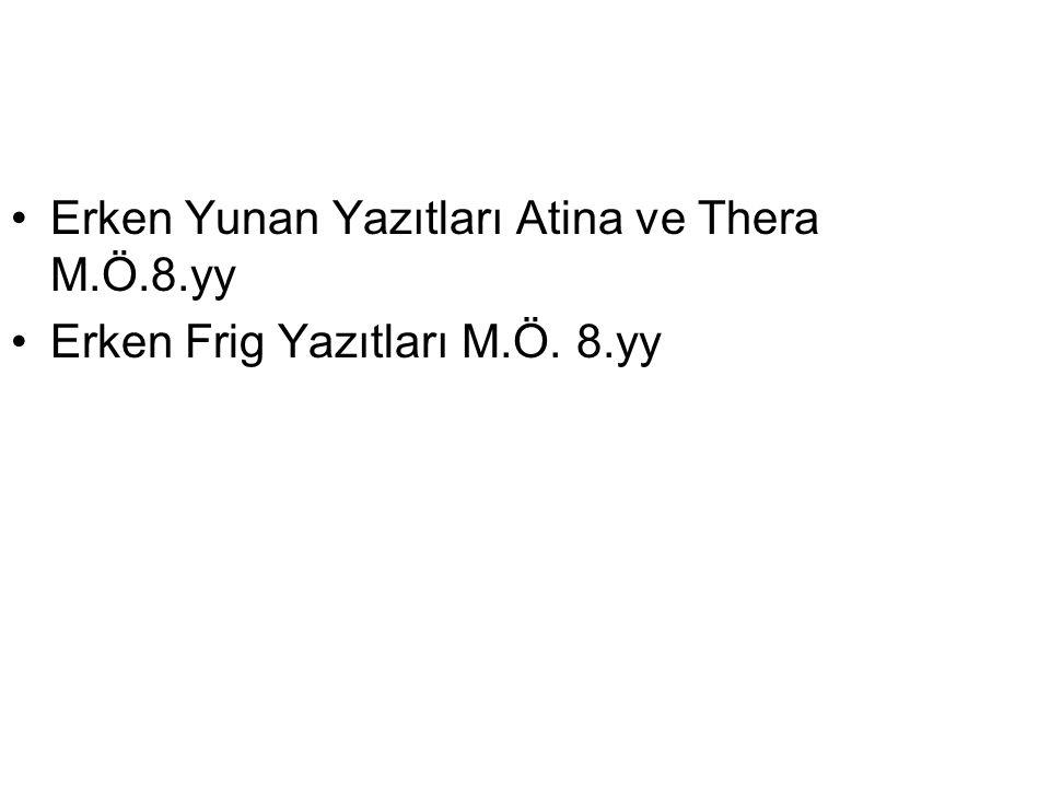 Erken Yunan Yazıtları Atina ve Thera M.Ö.8.yy
