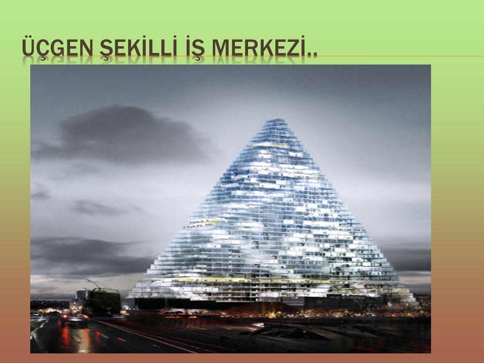 ÜÇGEN ŞEKİLLİ İŞ MERKEZİ..