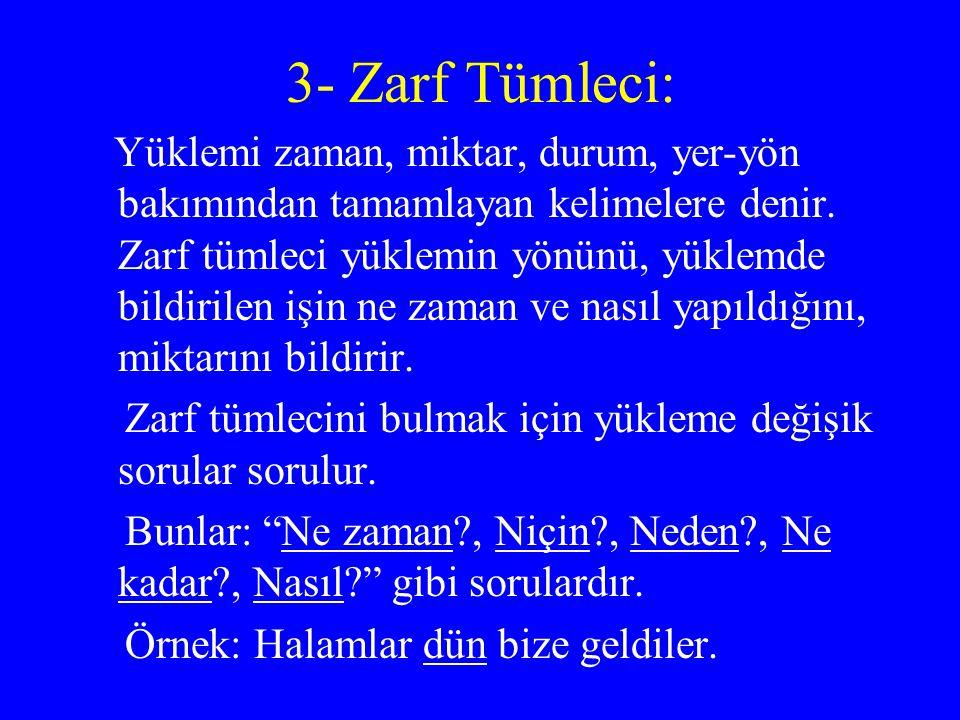 3- Zarf Tümleci: