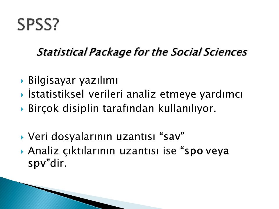 Statistical Package for the Social Sciences