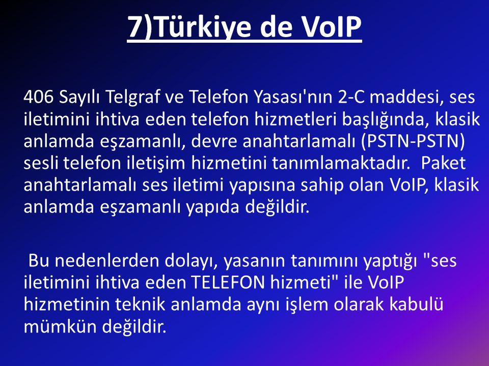 7)Türkiye de VoIP