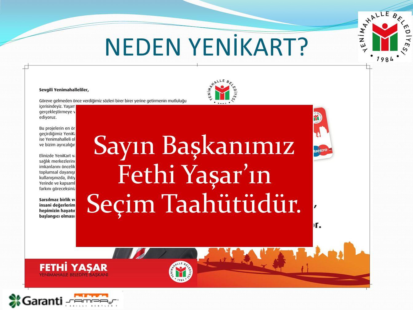 Sayın Başkanımız Fethi Yaşar'ın Seçim Taahütüdür.