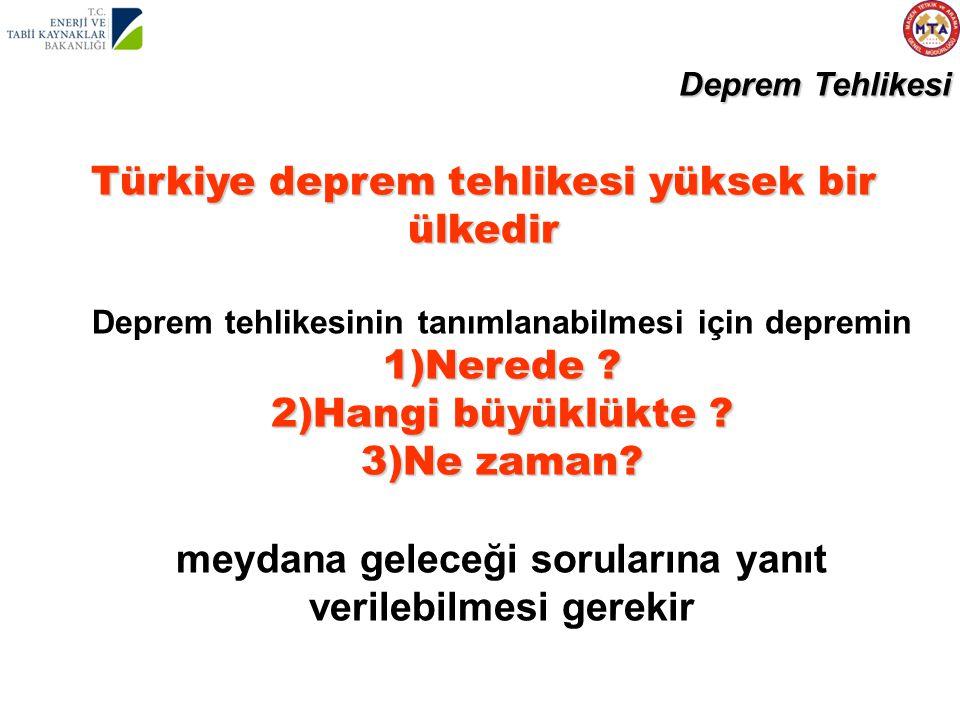 Türkiye deprem tehlikesi yüksek bir ülkedir