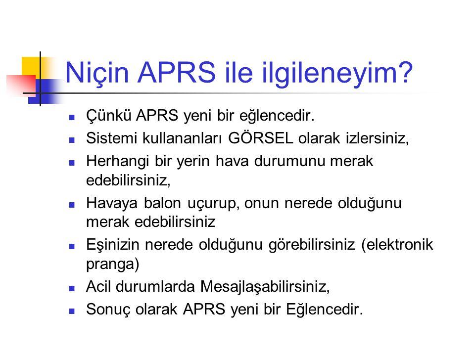Niçin APRS ile ilgileneyim