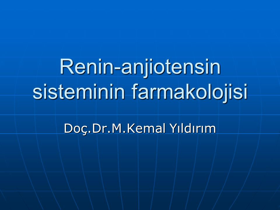 Renin-anjiotensin sisteminin farmakolojisi