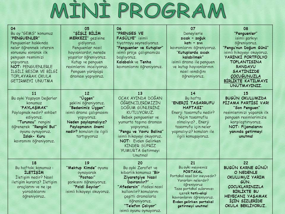MİNİ PROGRAM 04 Bu ay GEMS konumuz PENGUENLER