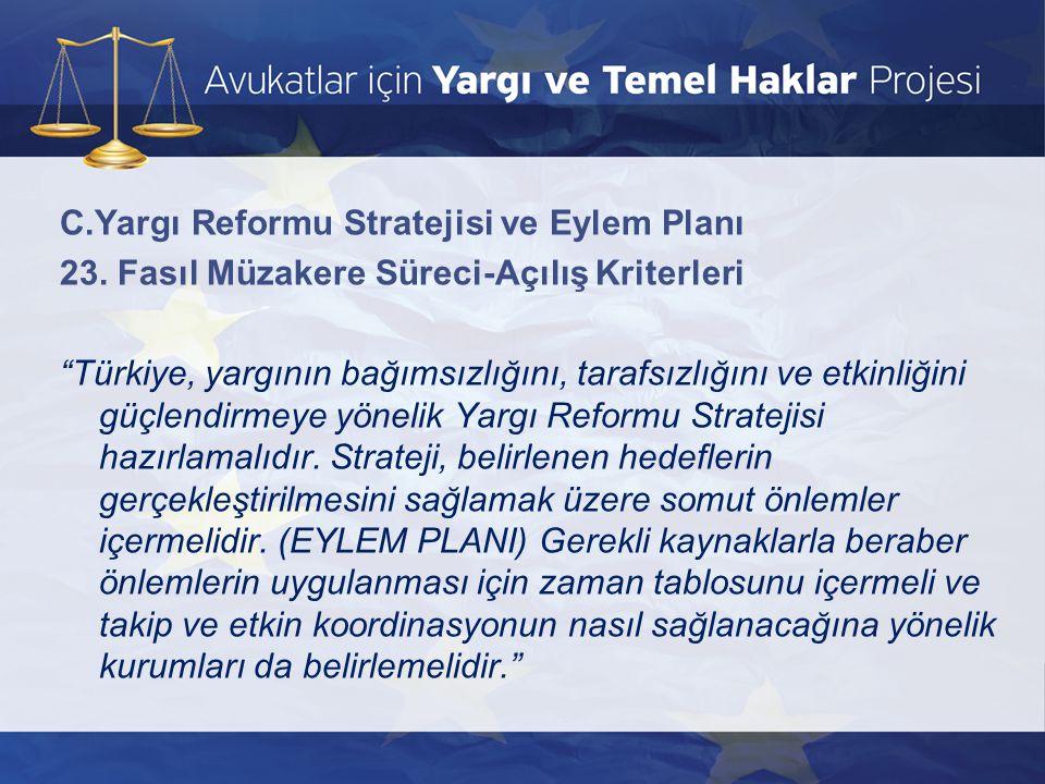 C. Yargı Reformu Stratejisi ve Eylem Planı 23