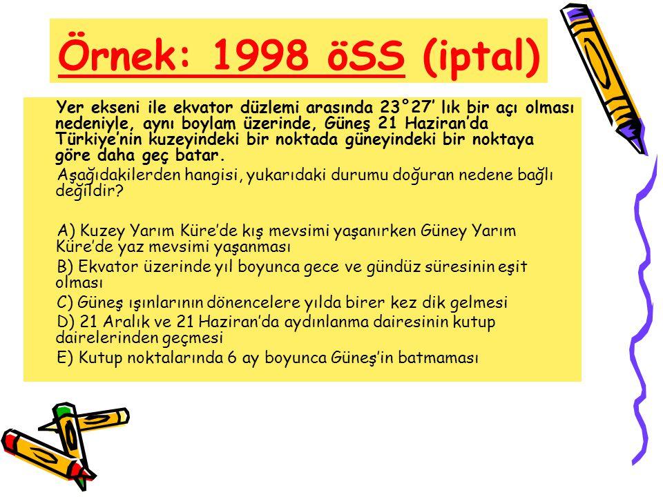 Örnek: 1998 öSS (iptal)