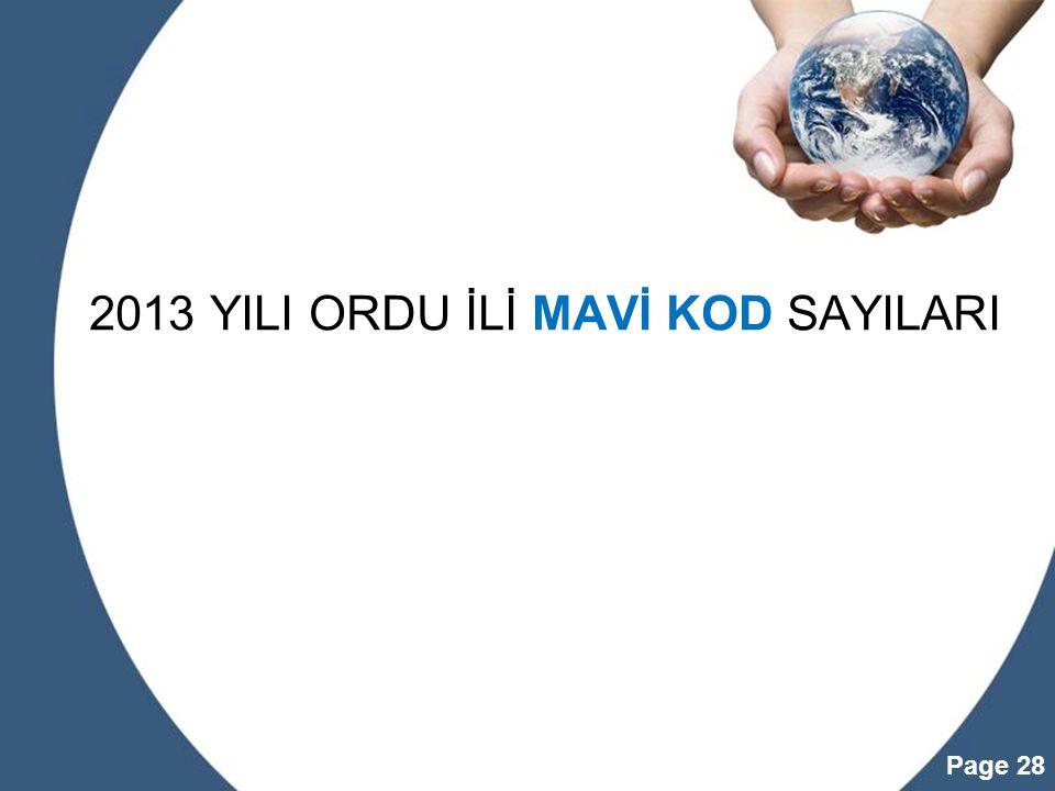 2013 YILI ORDU İLİ MAVİ KOD SAYILARI