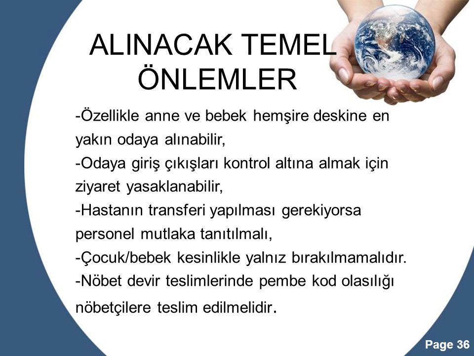 ALINACAK TEMEL ÖNLEMLER
