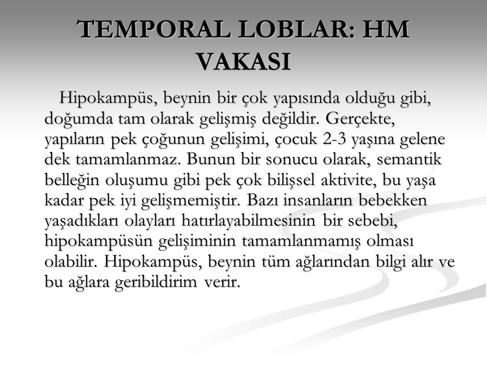 TEMPORAL LOBLAR: HM VAKASI