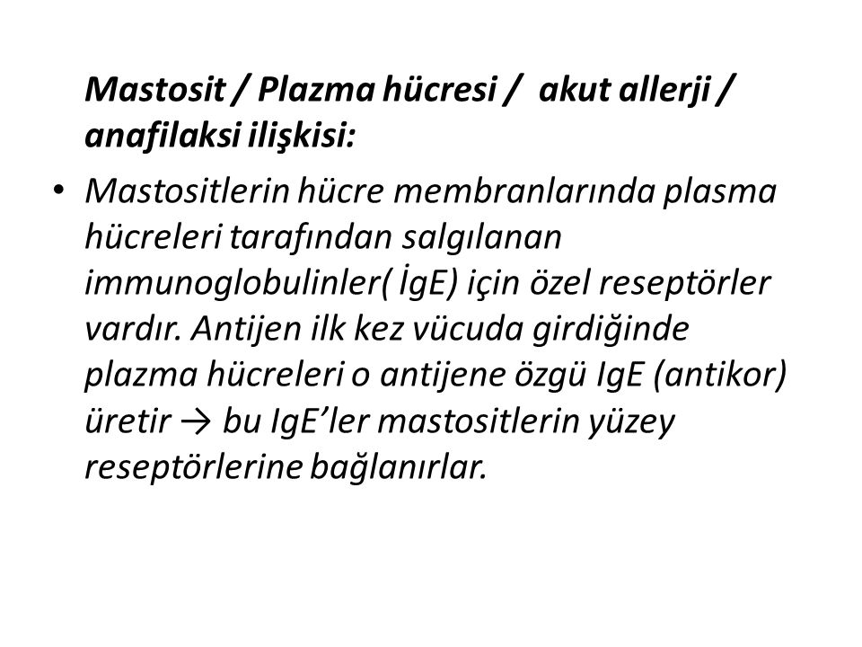 Mastosit / Plazma hücresi / akut allerji / anafilaksi ilişkisi:
