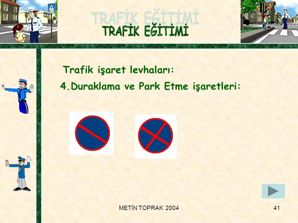 Trafik işaret levhaları:
