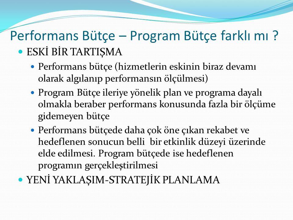 Performans Bütçe – Program Bütçe farklı mı