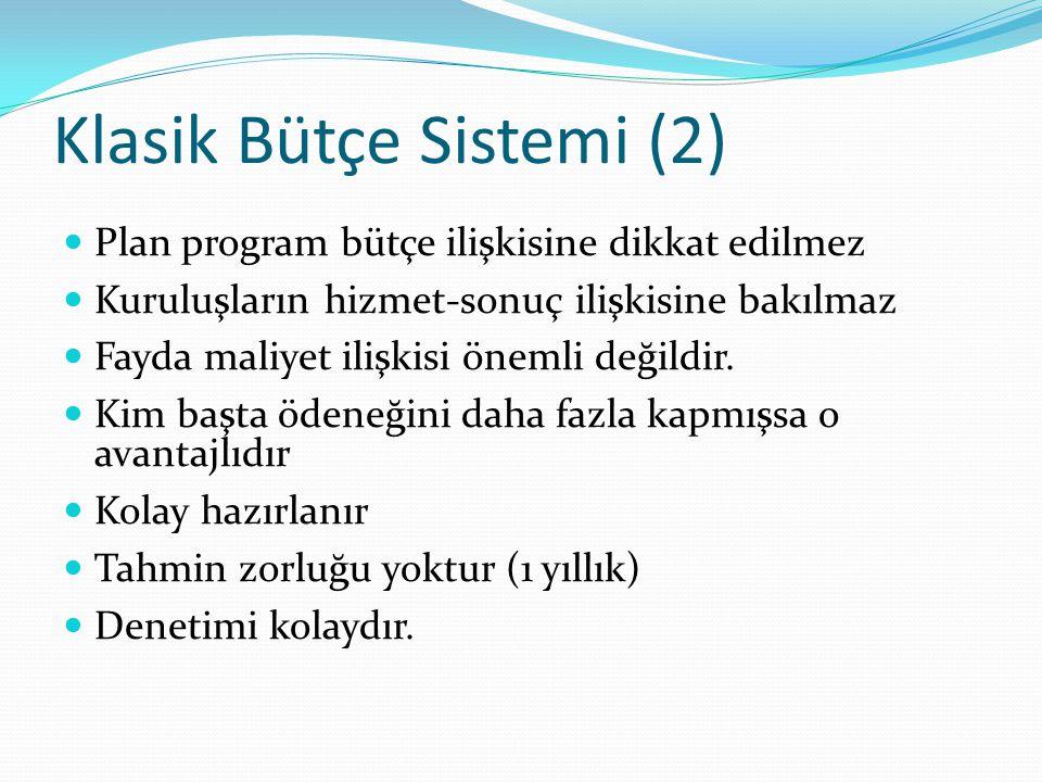 Klasik Bütçe Sistemi (2)