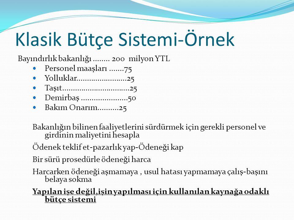Klasik Bütçe Sistemi-Örnek