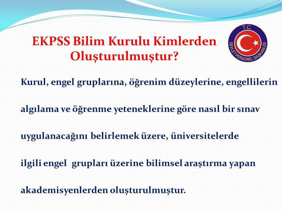 EKPSS Bilim Kurulu Kimlerden Oluşturulmuştur
