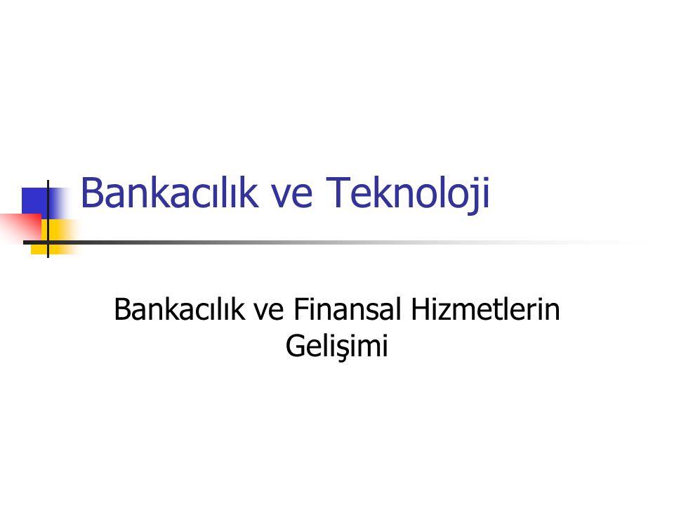 Bankacılık ve Teknoloji